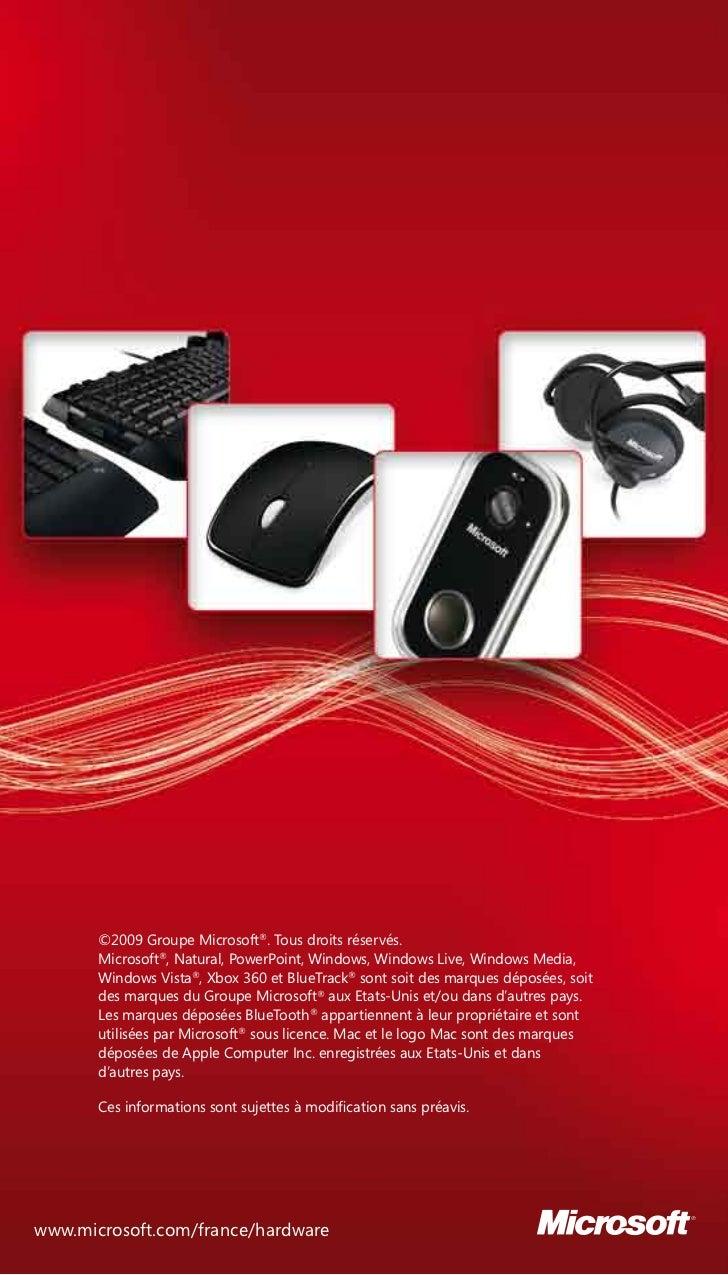 ©2009 Groupe Microsoft®. Tous droits réservés.       Microsoft®, Natural, PowerPoint, Windows, Windows Live, Windows Media...