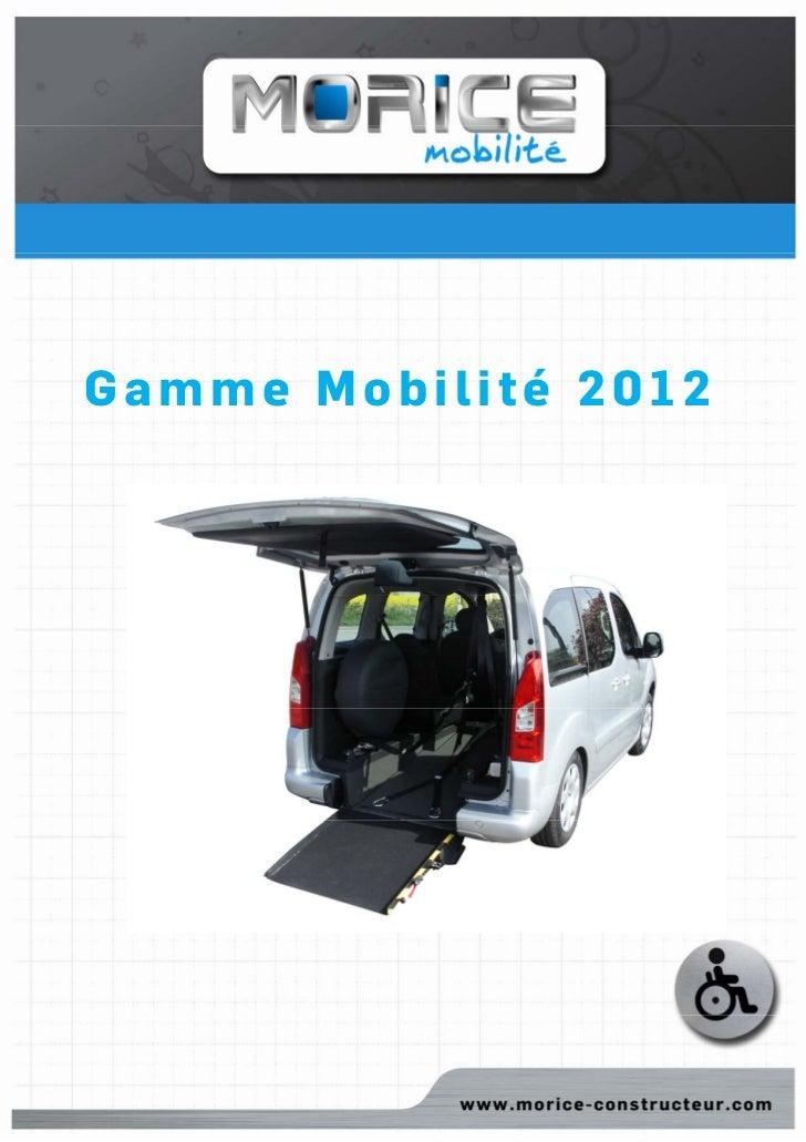Gamme Mobilité 2012Catalogue Mobilité 2012.doc   1   4 janvier 2012