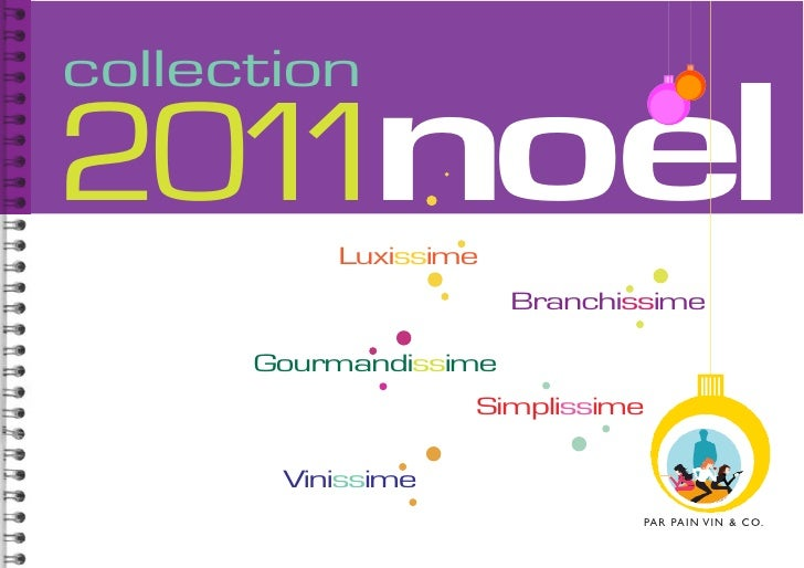 collection201 noel   1      Luxissime                       Branchissime      Gourmandissime                   Simplissime...