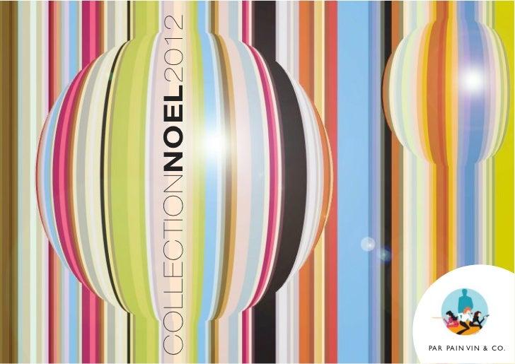 Catalogue noël 2012 Agence Pain Vin & Company