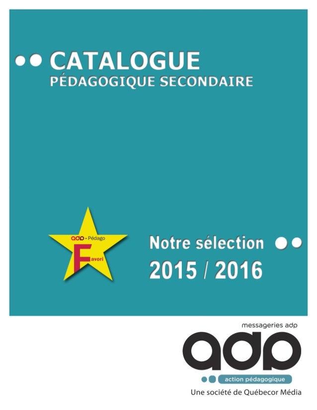 Nous sommes fières de vous présenter la cinquième édi on de notre catalogue pédagogique pour le secondaire. Nos sugges ons ...