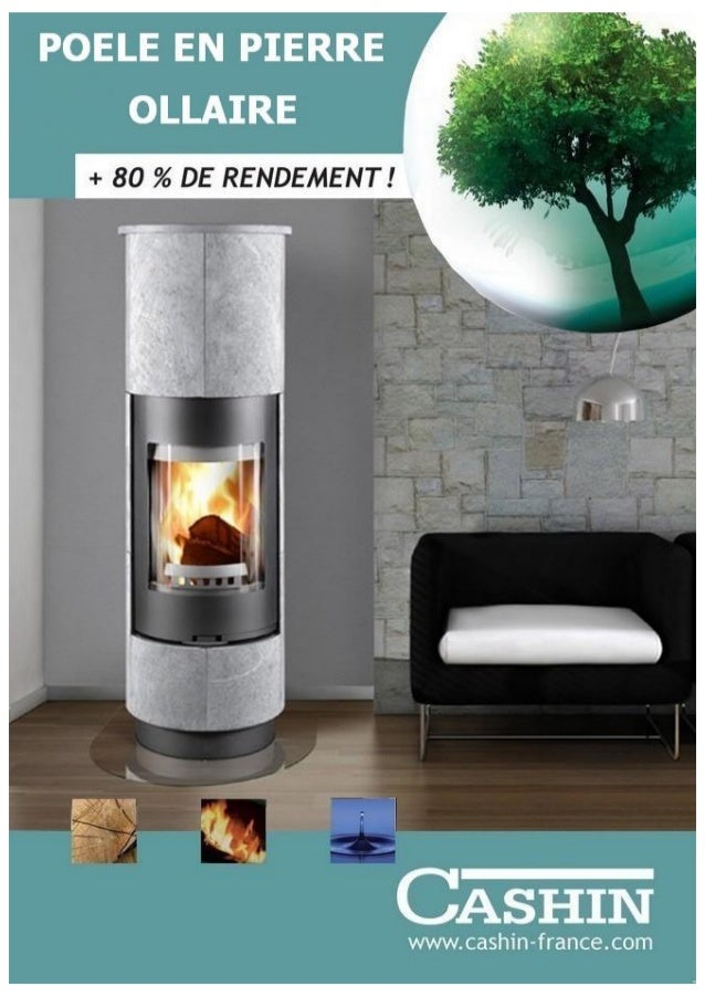 POELE EN PIERRE OLLAIRE  + 80 % DE RENDEMENT!   CASHIN  www. cashin-france. com