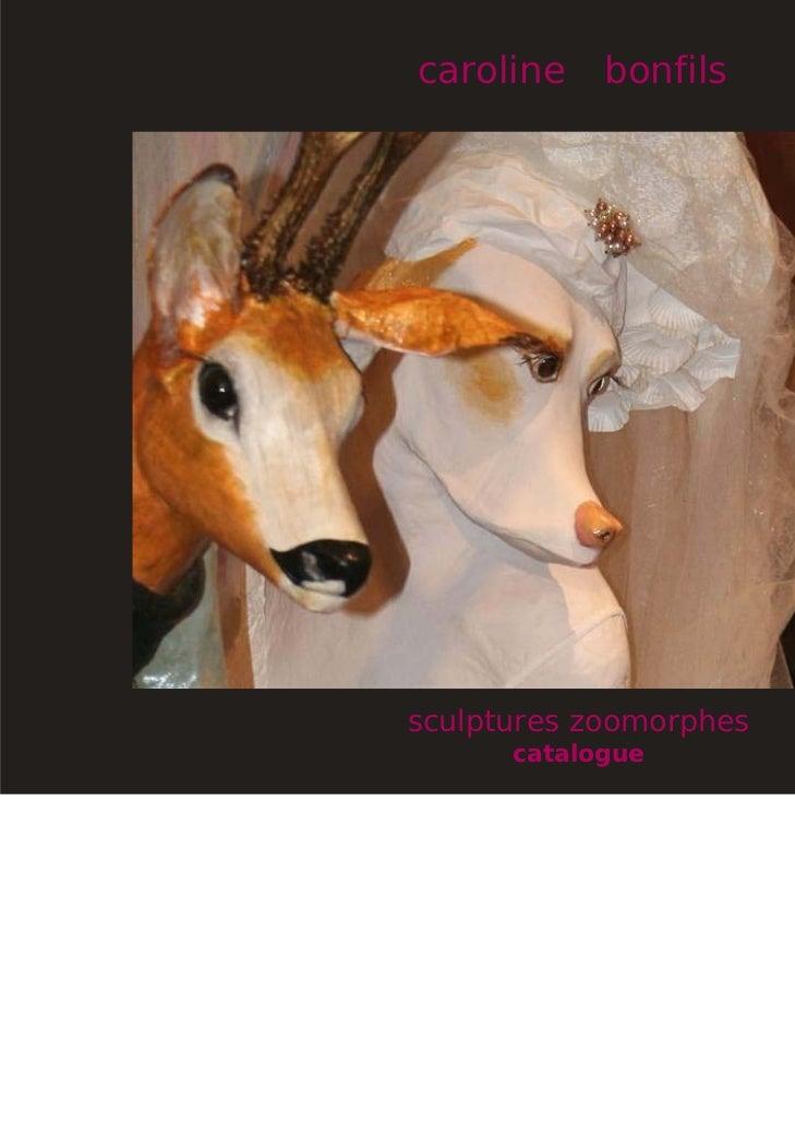 caroline    bonfilssculptures zoomorphes      catalogue