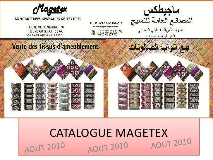 CATALOGUE MAGETEX <br />AOUT 2010<br />AOUT 2010<br />AOUT 2010<br />