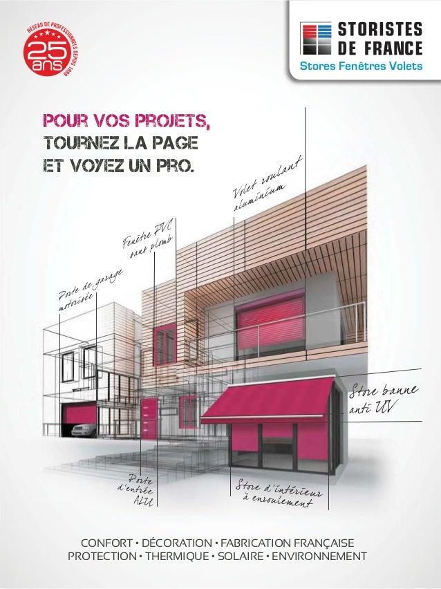 Stores Fenêtres Volets THERMIQUE ENVIRONNEMENT Stores Fenêtres Volets Stores Fenêtres Volets Pour vos projets, tournez la ...