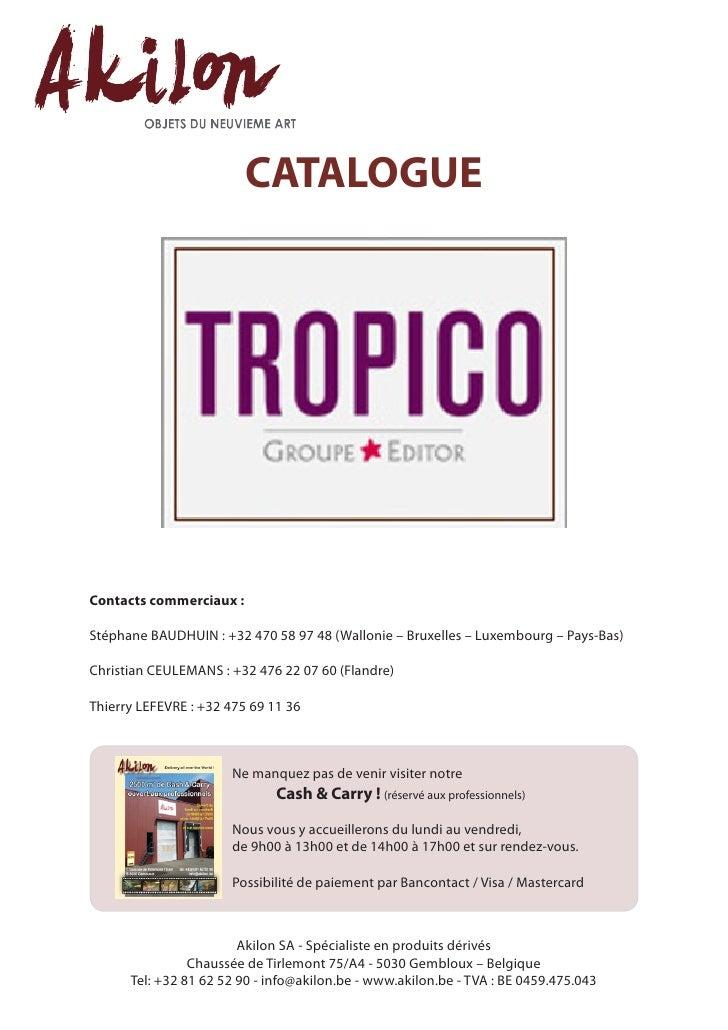 CATALOGUEContacts commerciaux :Stéphane BAUDHUIN : +32 470 58 97 48 (Wallonie – Bruxelles – Luxembourg – Pays-Bas)Christia...