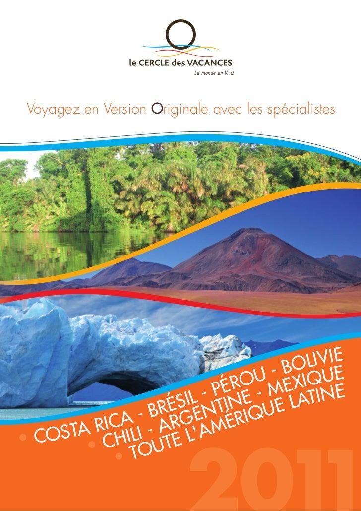 Le monde en V. O. Voyagez en Version Originale avec les spécialistes                                        LIVIE         ...