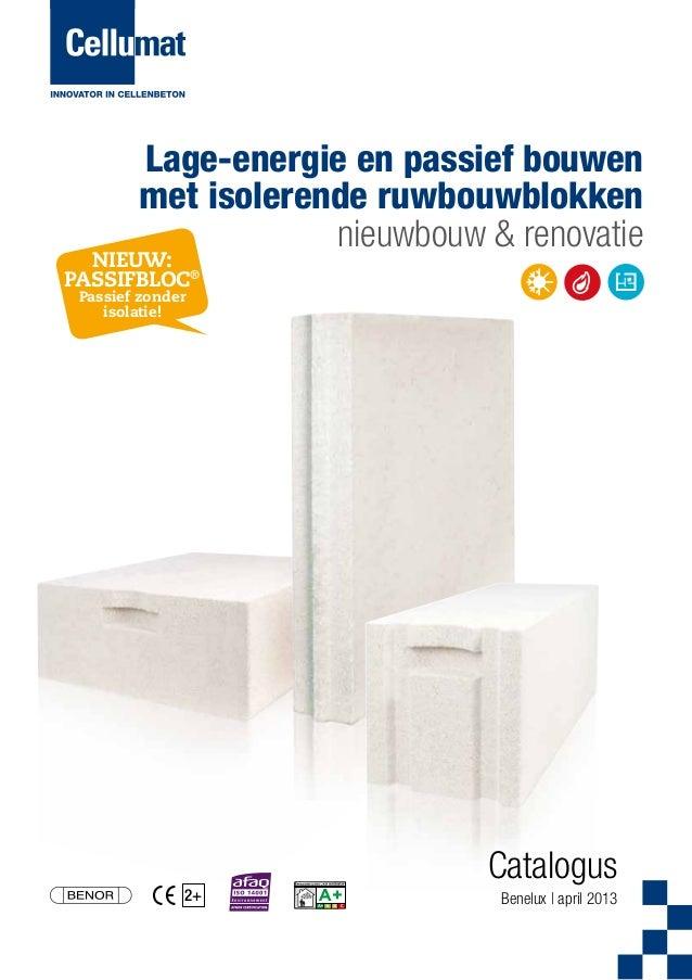Lage-energie en passief bouwen met isolerende ruwbouwblokken nieuwbouw & renovatie  NIEUW: PASSIFBLOC® Passief zonder isol...