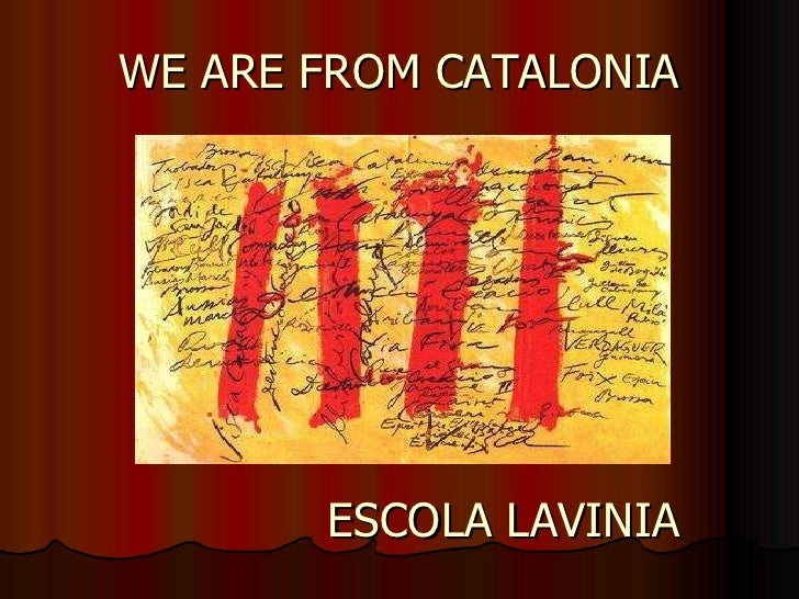 WE ARE FROM CATALONIA ESCOLA LAVINIA