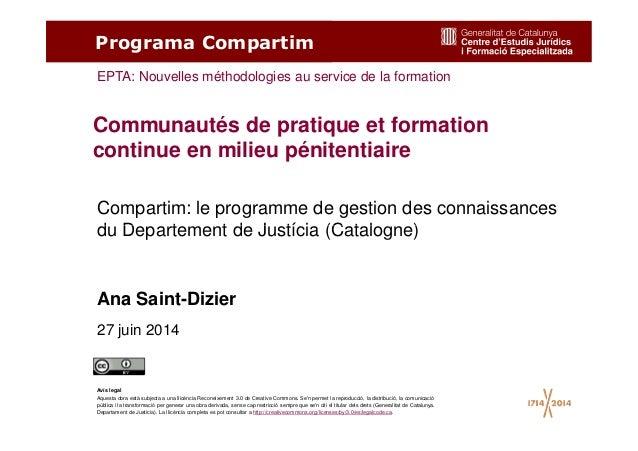 Compartim: le programme de gestion des connaissances du Departement de Justícia (Catalogne) Communautés de pratique et for...