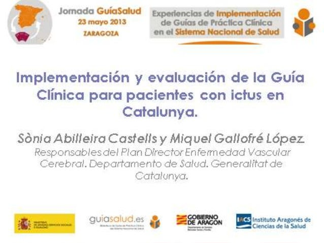 Implementación y evaluación de la Guía Clínica para pacientes con ictus en Catalunya