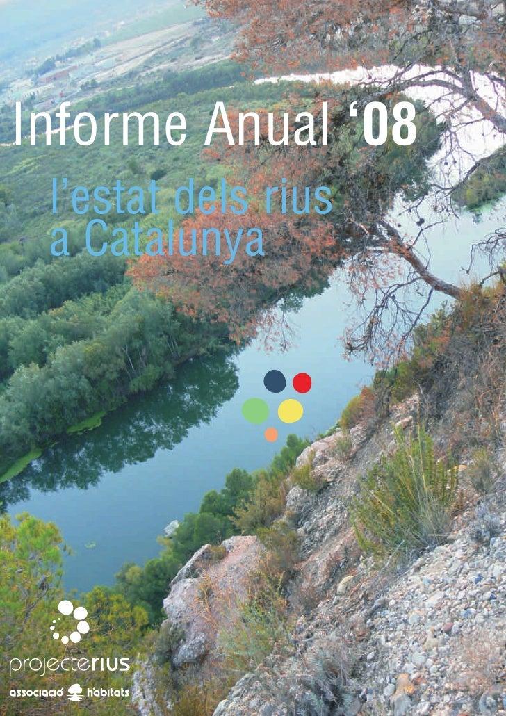 Informe Anual '08  l'estat dels rius  a Catalunya