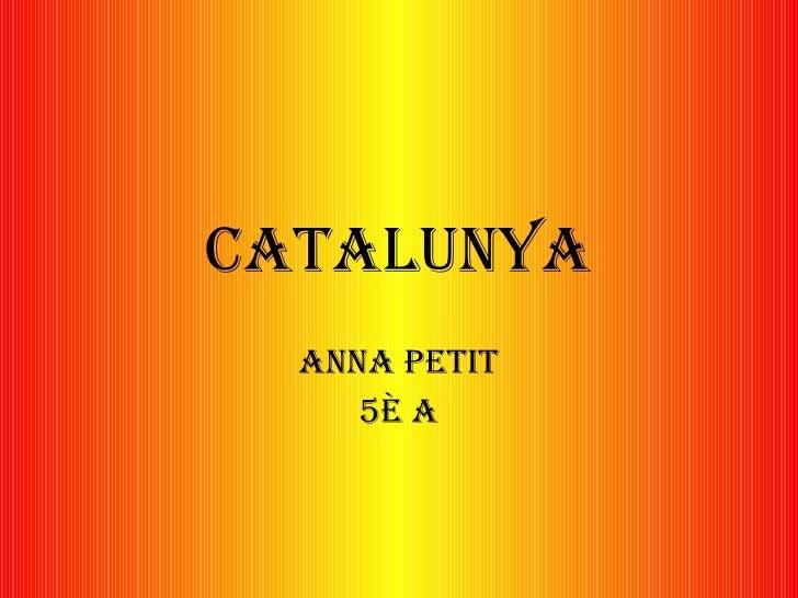 Catalunya Anna Petit 5è A
