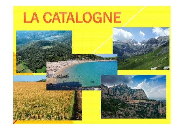 LOCALISATION:  La Catalogne est un pays sur la péninsule Ibérique. La Catalogne couvre  une superficie de 31 950 km2 (6 % ...
