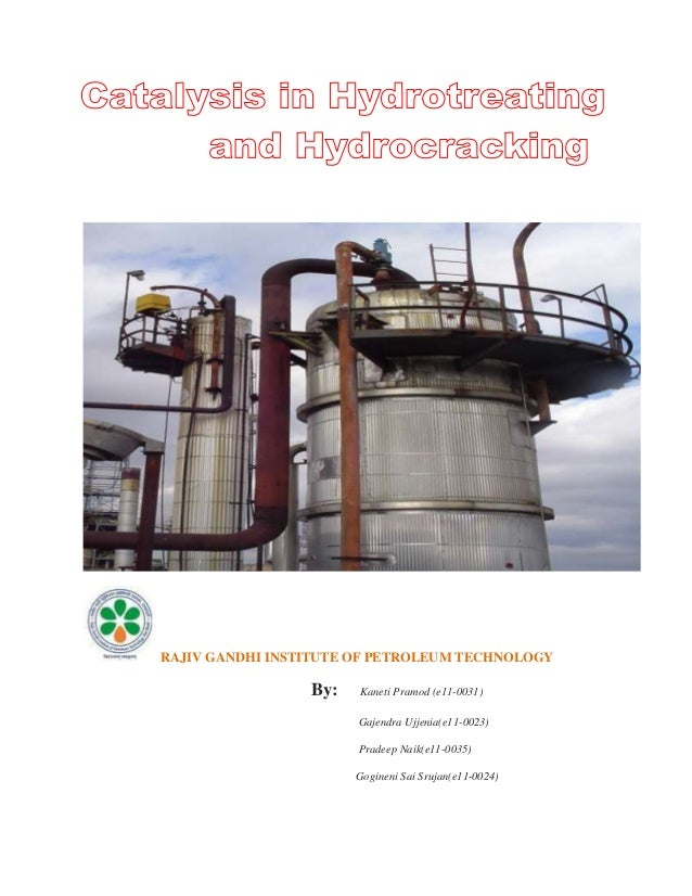 Catalysis in hydtotreating and hydrocracking