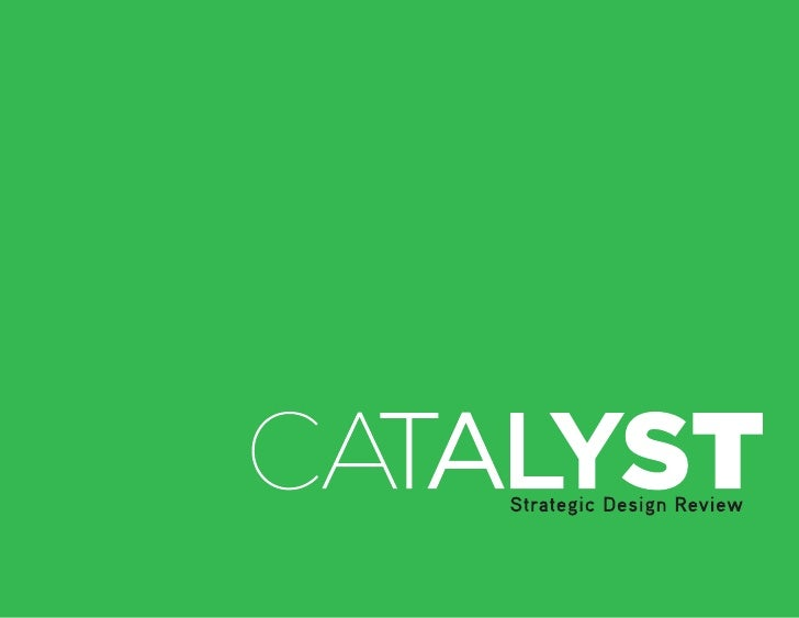 CATALYST Strategic Design Review: Request for Support