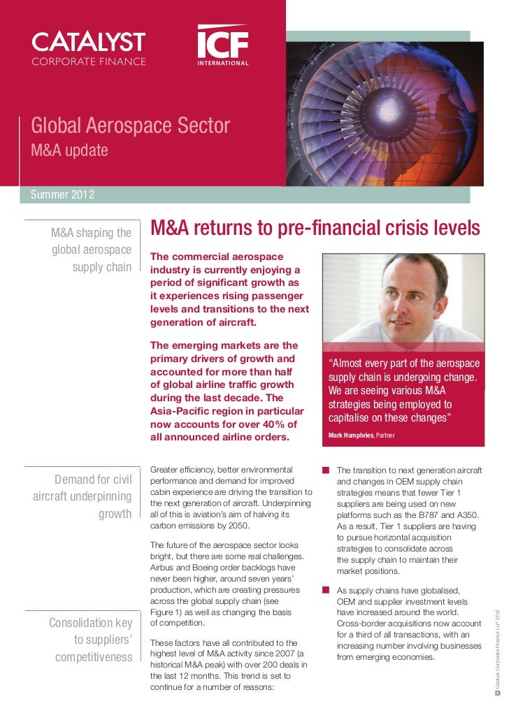 Global Aerospace SectorM&A updateSummer 2012   M&A shaping the      M&A returns to pre-financial crisis levels   global ae...