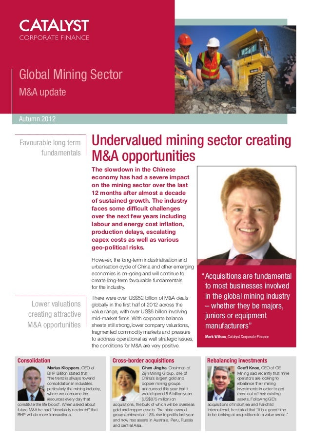 Global Mining SectorM&A updateAutumn 2012 Favourable long term                         Undervalued mining sector creating ...
