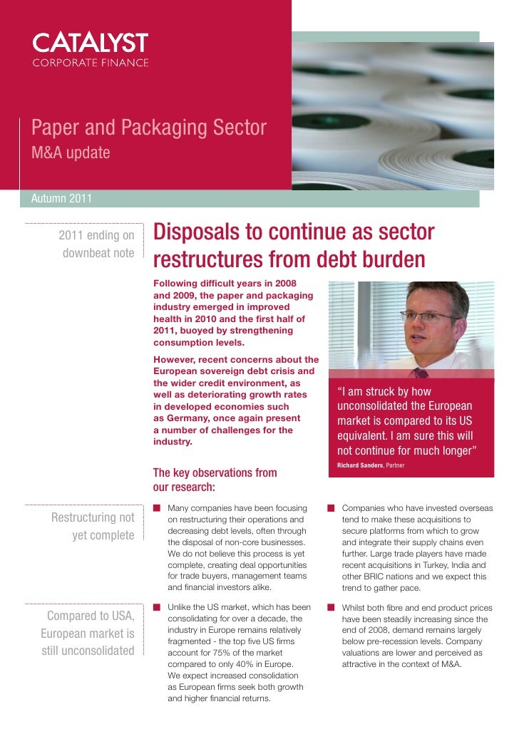 Paper and Packaging SectorM&A updateAutumn 2011    2011 ending on      Disposals to continue as sector     downbeat note  ...