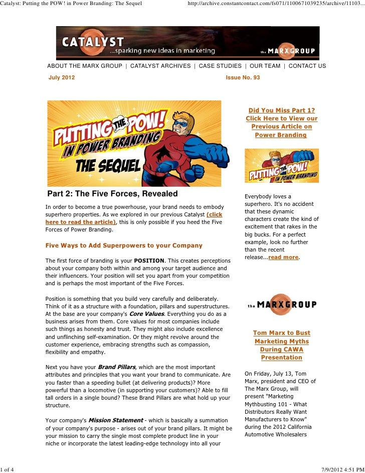Catalyst: Putting the POW! in Power Branding: The Sequel                  http://archive.constantcontact.com/fs071/1100671...
