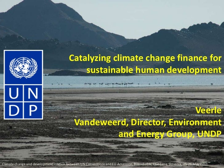 Catalyzing Climate Change Finance for Sustainable Human Development