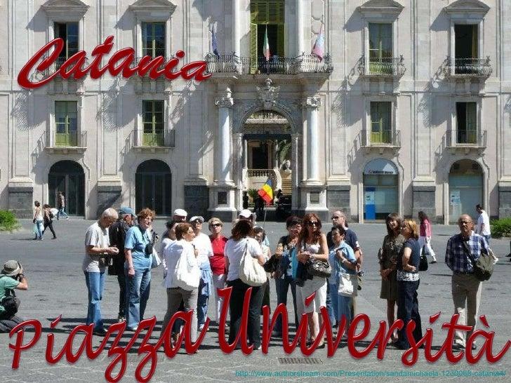http://www.authorstream.com/Presentation/sandamichaela-1230068-catania4/