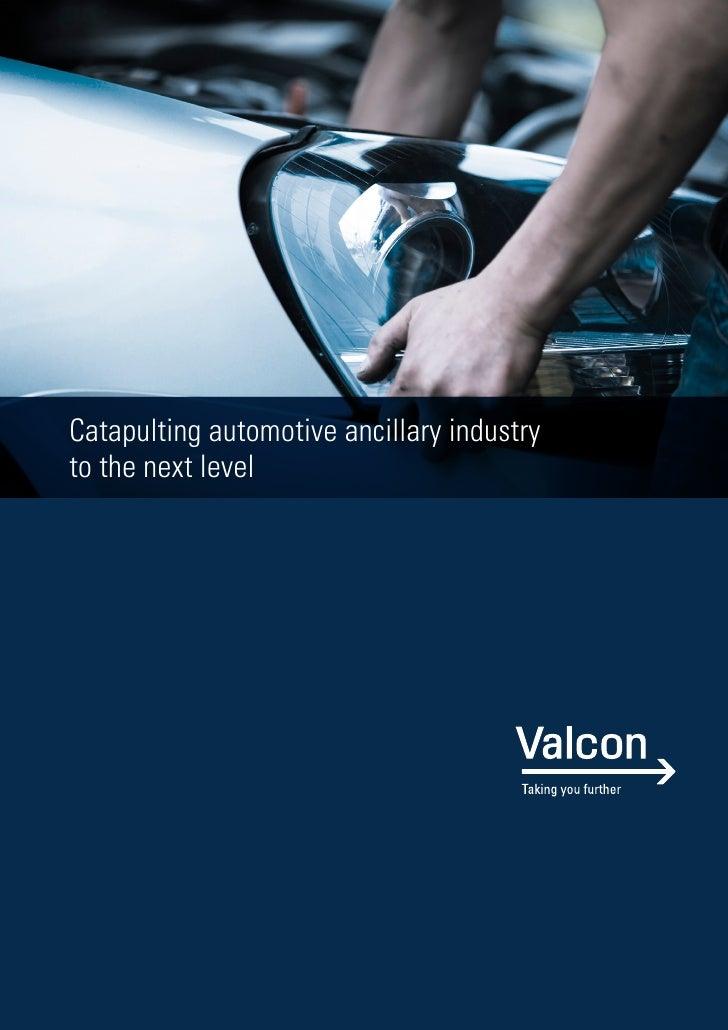 Catapulting automotive ancillary industryto the next level