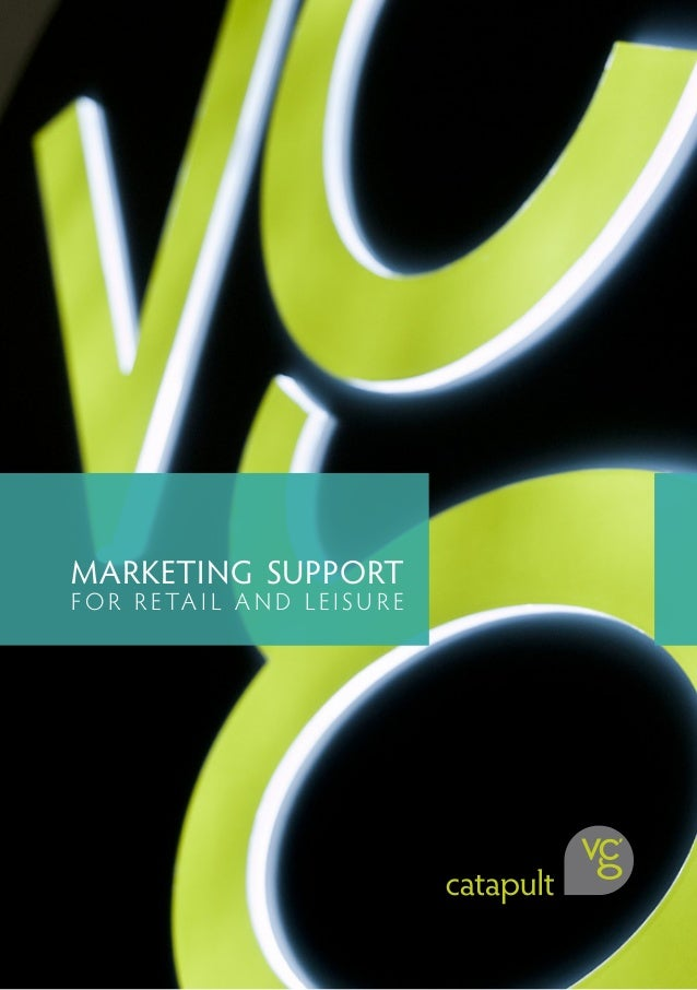 VCG Catapult Retail and Leisure marketing support