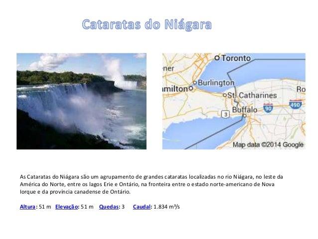 As Cataratas do Niágara são um agrupamento de grandes cataratas localizadas no rio Niágara, no leste da  América do Norte,...
