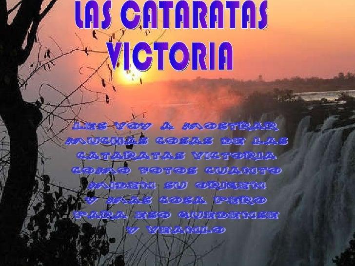LAS CATARATAS  VICTORIA les voy a mostrar muchas cosas de las cataratas victoria como fotos cuanto  miden su origen  y mas...