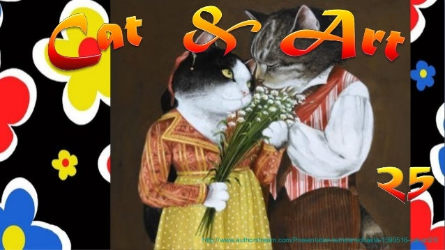 http://www.authorstream.com/Presentation/sandamichaela-1590516-cat-art25/