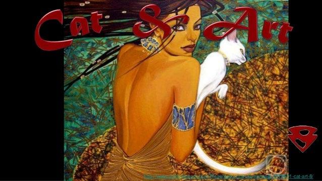 http://www.authorstream.com/Presentation/sandamichaela-1576601-cat-art-8/