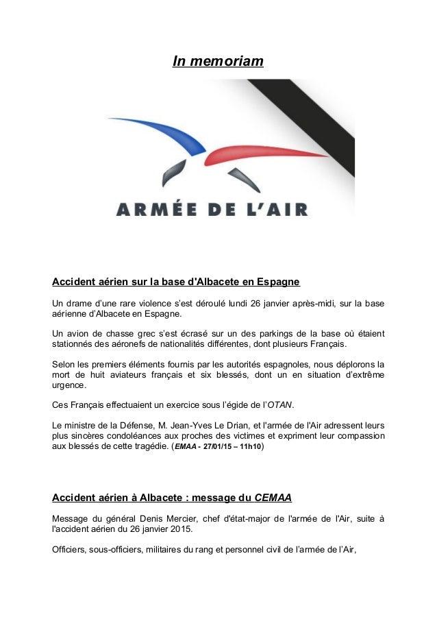 In memoriam Accident aérien sur la base d'Albacete en Espagne Un drame d'une rare violence s'est déroulé lundi 26 janvier ...