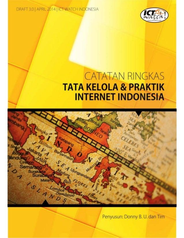 Catatan Ringkas Tata Kelola dan Praktik Internet Indonesia (ver. April 2014)