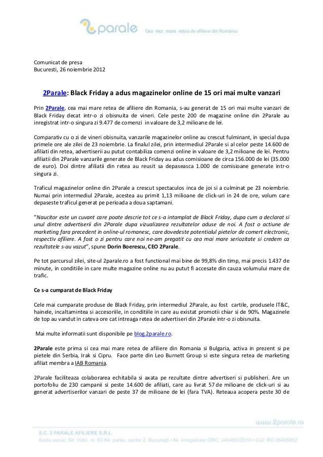 Comunicat de presaBucuresti, 26 noiembrie 2012   2Parale: Black Friday a adus magazinelor online de 15 ori mai multe vanza...