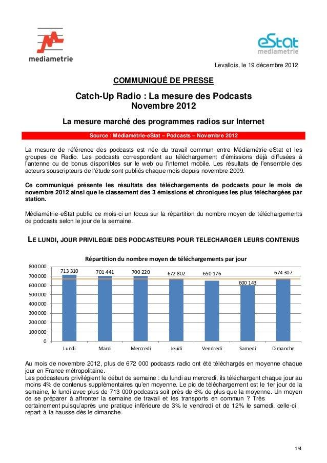 Levallois, le 19 décembre 2012                                   COMMUNIQUÉ DE PRESSE                  Catch-Up Radio : La...
