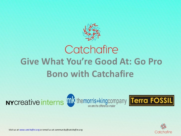 Give What You're Good At: Go Pro Bono with Catchafire