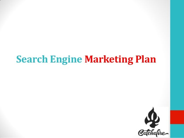 Search Engine Marketing Plan
