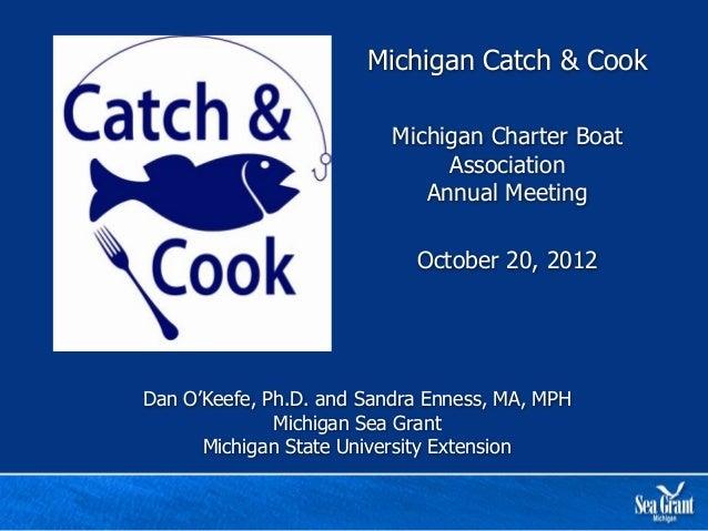 Michigan Catch & Cook                          Michigan Charter Boat                               Association            ...