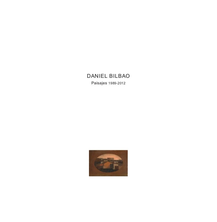 Exposición 'Paisajes', de Daniel Bilbao