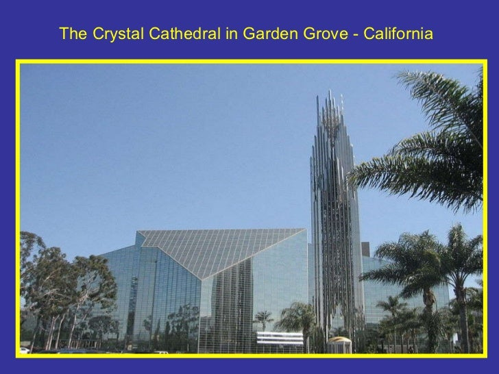 The Crystal Cathedral in Garden Grove - California