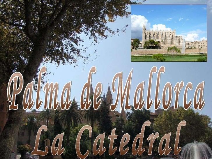 Palma de Mallorca, catedrala1