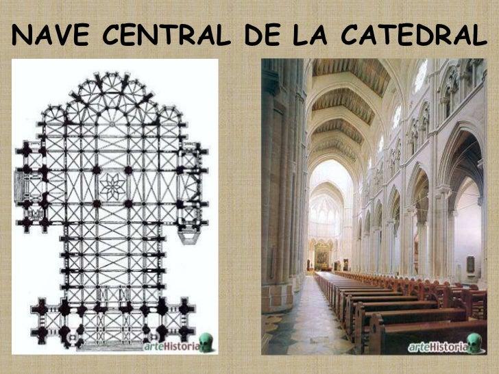 NAVE CENTRAL DE LA CATEDRAL<br />