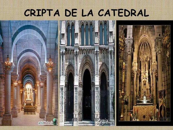 CRIPTA DE LA CATEDRAL<br />