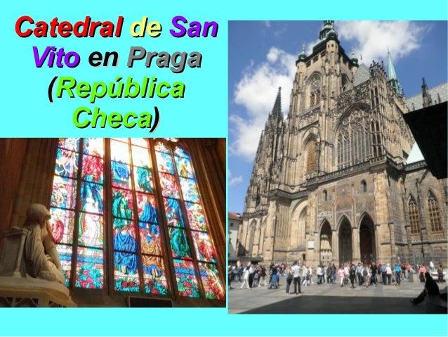 CatedralCatedral dede SanSan VitoVito enen PragaPraga ((RepúblicaRepública ChecaCheca))