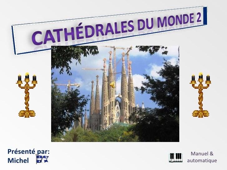 catedralele lumii - 2 -