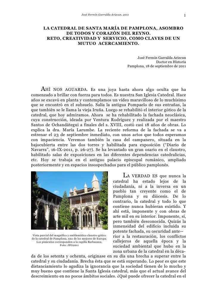 José Fermín Garralda Arizcun. 2011                               1       LA CATEDRAL DE SANTA MARÍA DE PAMPLONA, ASOMBRO  ...