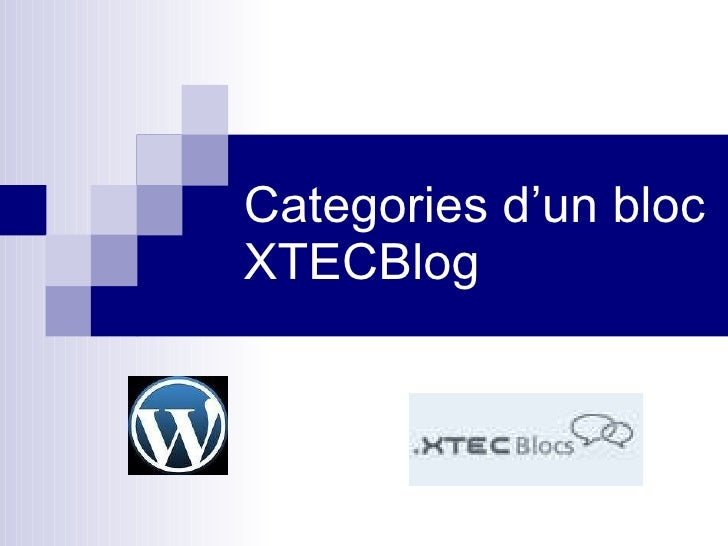 Categories d'un bloc XTECBlog