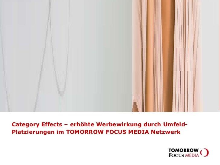 Category Effects – erhöhte Werbewirkung durch Umfeld-Platzierungen im TOMORROW FOCUS MEDIA Netzwerk