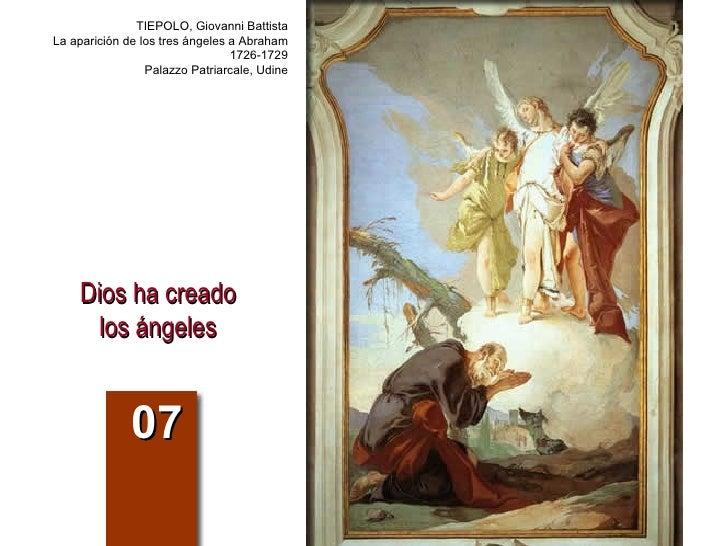 Dios ha creado los ángeles 07 TIEPOLO, Giovanni Battista La aparición de los tres ángeles a Abraham 1726-1729 Palazzo Patr...